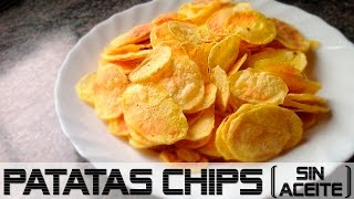 PATATAS CHIPS (sin aceite)