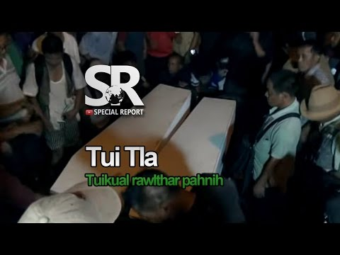 SR : Tui Tla | Tuikual South Rawlthar Tui Tla Zawnna [7.05.2017]