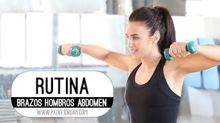 Rutina de ejercicios de brazos, hombros y abdomen