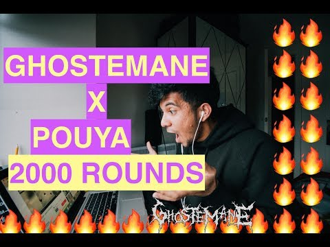 Ghostemane X Pouya - 2000 ROUNDS (REACTION VIDEO)