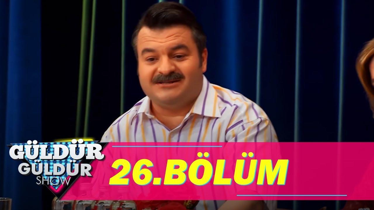 Güldür Güldür Show 26 Bölüm Tek Parça Full Hd Youtube
