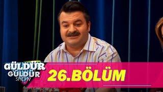 Güldür Güldür Show 26.Bölüm (Tek Parça Full HD)