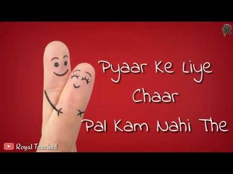 Pyar Ke Liye Char Pal Kam Nahi The    Siddharth Slathia Cover Song    Whatsapp lyrics status