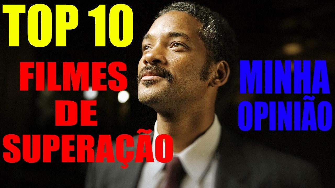 Top 10 Filmes De Superação Meus Filmes Preferidos