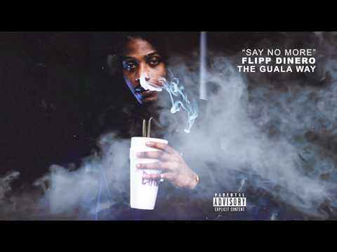 """Flipp Dinero - """"Say No More"""" (Official Audio)"""