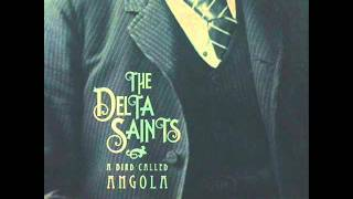 The Delta Saints - Voodoo Walk