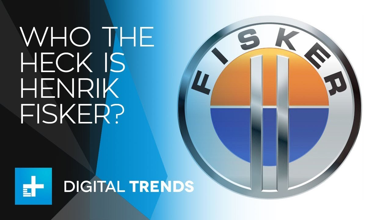 Who the heck is Henrik Fisker?
