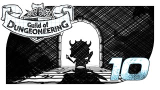 Guild of Dungeoneering 10 *First Taste* - Just a Flesh Wound