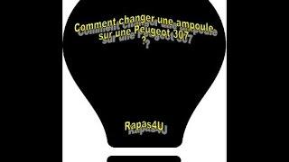 TUTO - Comment changer / remplacer ampoule grillée - Feu arrière Peugeot 307 - Replace light bulb