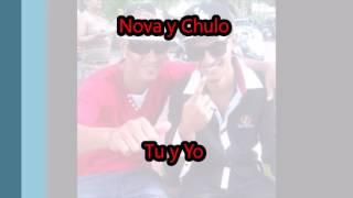 Nova y Chulo-Tu y yo