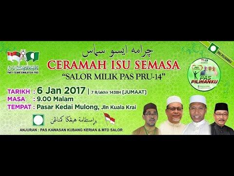 (LIVE) Ceramah Isu Semasa 'Salor Milik PAS PRU-14'- 6 Januari 2017