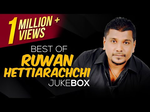 Best of Ruwan Hettiarachchi || Jukebox || Ruwan Hettiarachchi Songs