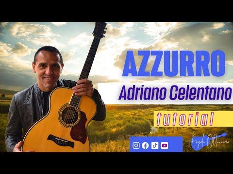 AZZURRO - A. CELENTANO - DIVERTIAMOCI CON LA CHITARRA