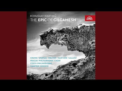 The Epic of Gilgamesh. Cantata on the Words of the Old-Babylonian Epic for Soloists, Speaker,... mp3
