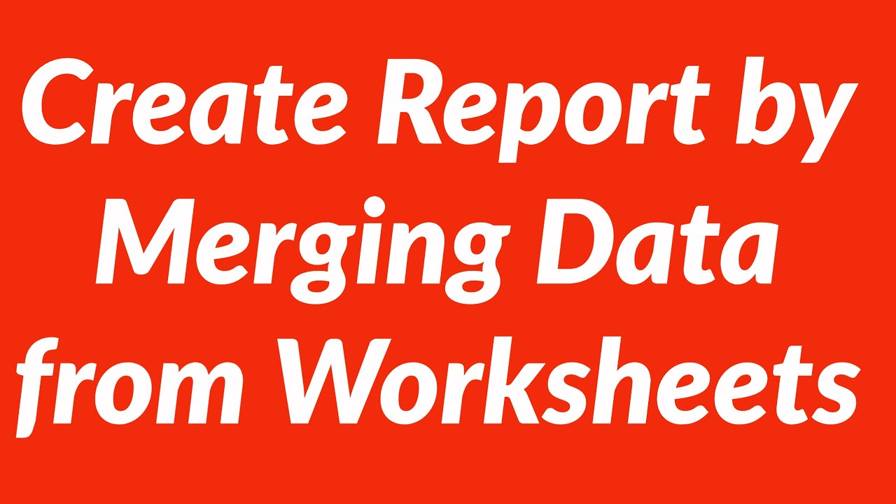 Worksheets Excel Merge Worksheets merge cells data from different worksheets into master worksheet with vba youtube