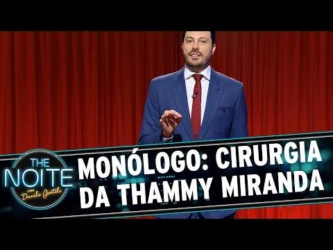 The Noite (25/08/15) - Monólogo: Sobre O Resultado Da Cirurgia Da Thammy Miranda