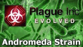 Plague Inc: Custom Scenarios - Andromeda Strain