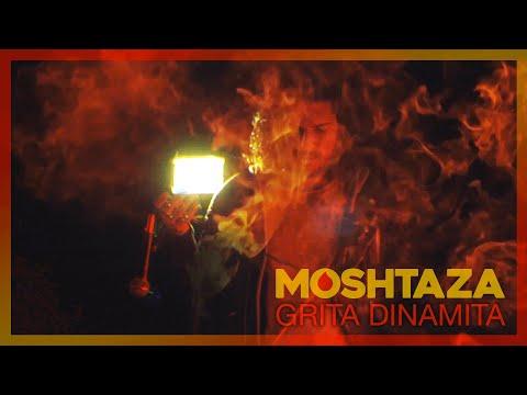 MOSHTAZA 🧨 Grita Dinamita
