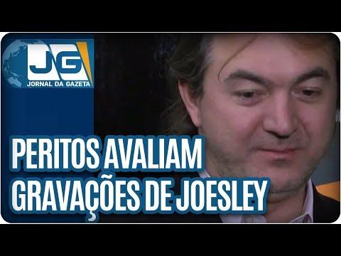 Peritos avaliam gravação de Joesley com Temer