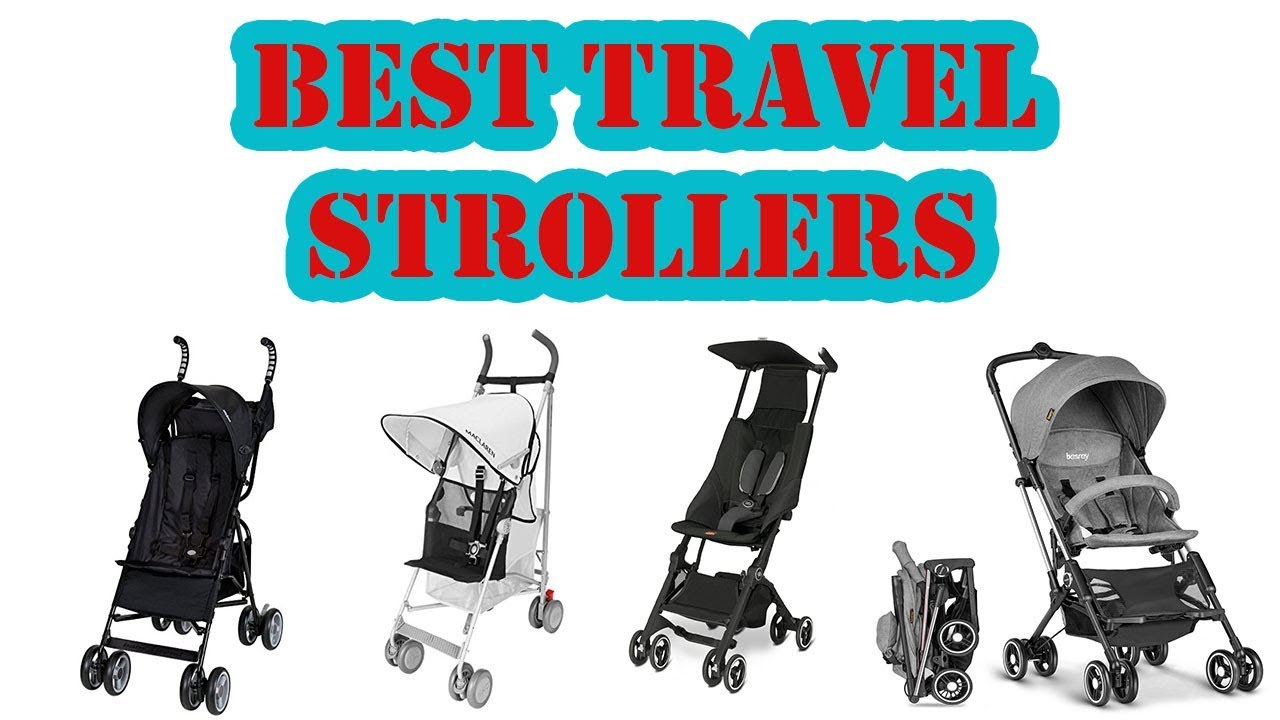 Top 5 Best Travel Strollers Review 2019