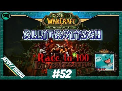 World of Warcraft   Allitastisch #52   #RT1 Spoonie Fication   Krieger [Allianz][deutsch]