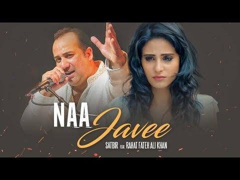 Na Javee Video Song   Satbir, Rahat Fateh Ali Khan   Latest Songs 2017