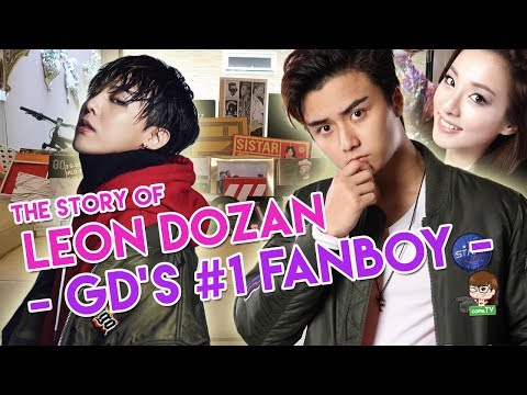 'THE STORY' Of LEON DOZAN - GD'S #1 Fanboy!