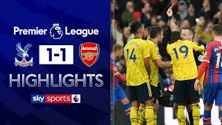 Aubameyang scores and sees red! | Crystal Palace 1-1 Arsenal | Premier League highlights