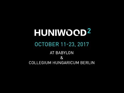 HUNIWOOD2 Festival Trailer - HUNIWOOD   Hungarian Film Festival Berlin 2017