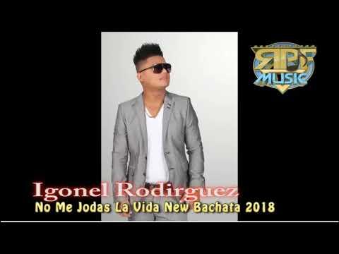 igonel-rodriguez---no-me-joda-la-vida-(version-bachata)