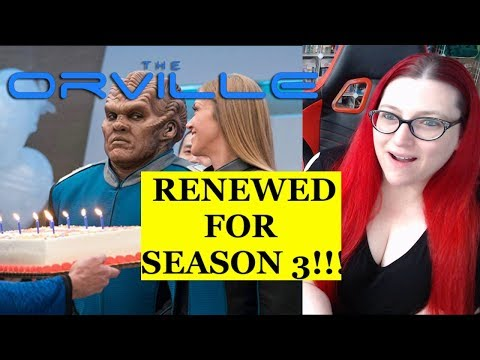 SEASON 3 OF THE ORVILLE IS HAPPENING?!