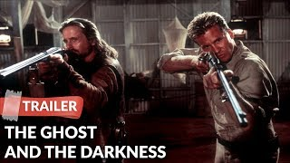 The Ghost And The Darkness 1996 Trailer | Michael Douglas | Val Kilmer
