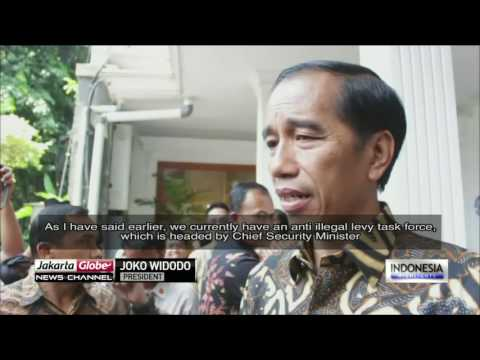Jokowi To Directly Monitor The Eradication Of Illegal Levy