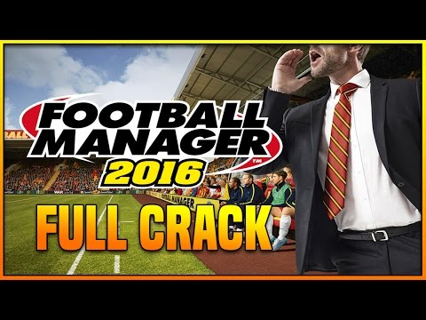 COME SCARICARE FOOTBALL MANAGER 2016 CRACK + DOWNLOAD PC ITA