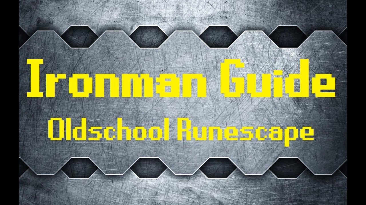 Oldschool Runescape Ironman Guide (In-Depth)