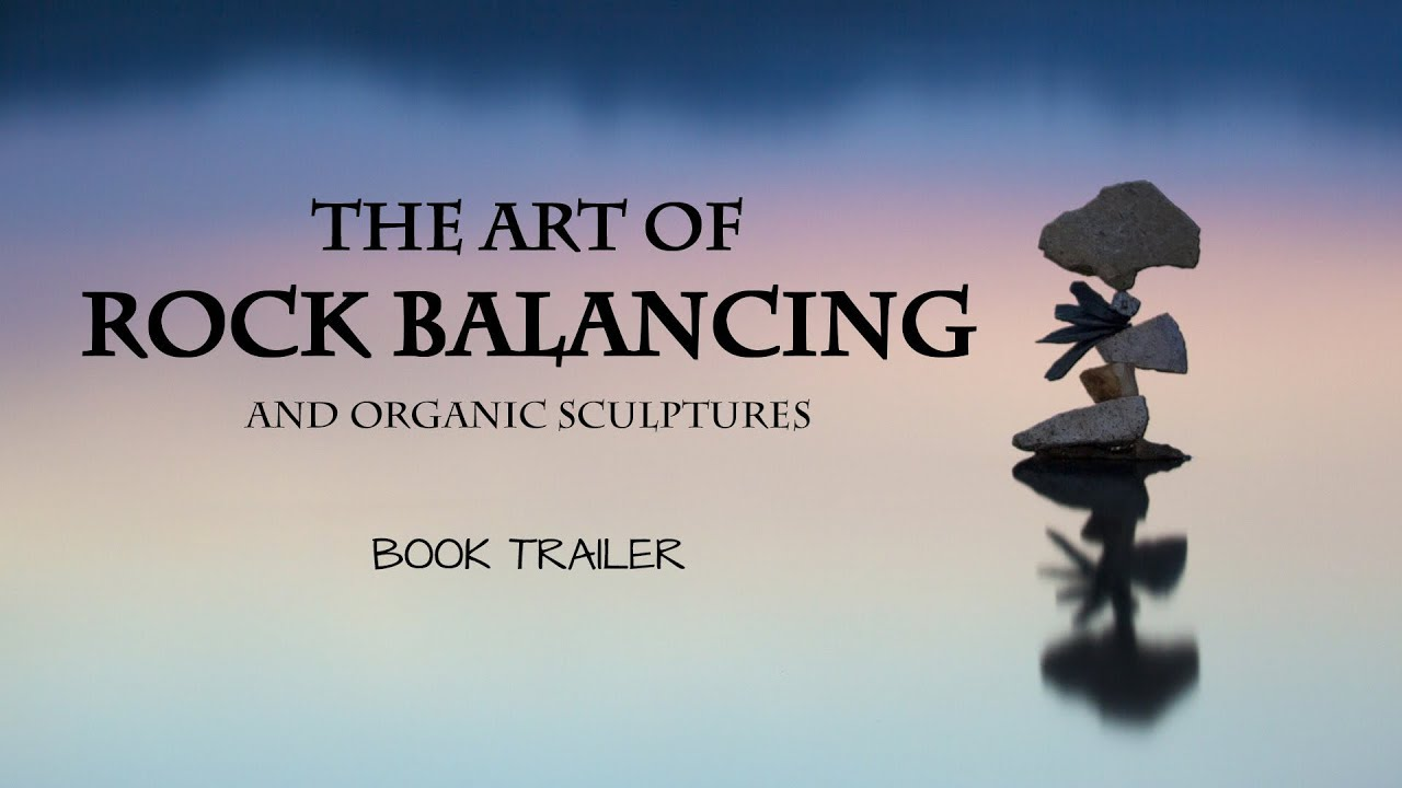 867bba8a7245 The Art Of Rock Balance by Gravity Meditation - YouTube