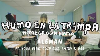Alemán - Humo En La Trampa Ft Yoga Fire, Cozy Cuz, FNTXY & Dee (Prod. By Taso x Di$) Video Oficial