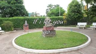 If I let you go lyrics
