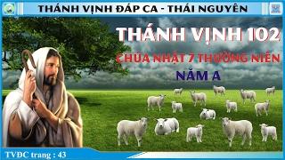 Thánh Vịnh 102 Thái Nguyên - CN 7 TN-A