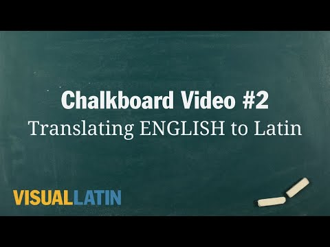 Translating ENGLISH To Latin | Visual Latin Chalkboard #2