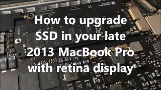 How to upgrade SSD in late 2013 MacBook Pro with retina display