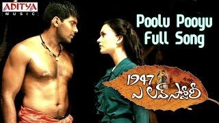 Poolu Pooyu Full Song || 1947 A Love Story Movie || Aarya, Amy Jackson