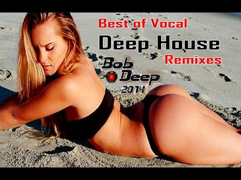 Best of Vocal Deep House Remixes Greek Islands & Around Greece Beach Parties  Bob Deep