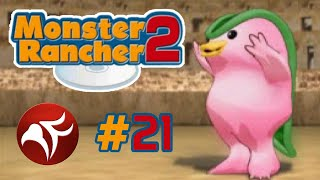 Monster Rancher 2 #21 - The Slow Wheels of Progress