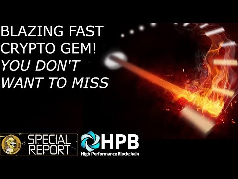 Blazing Fast Crypto HPB….Hidden Gem You Don't Want To Miss!