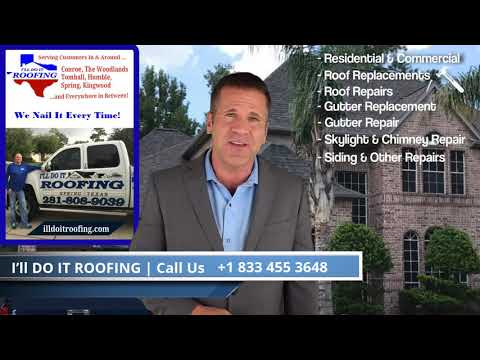 Most Reliable Roofing Contractor in Spring TX & Surrounding Area / I'll Do It Roofing
