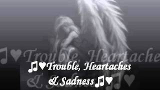 ♫♥Trouble, Heartaches & Sadness♫♥Ann Peebles