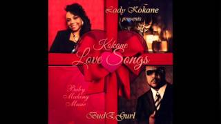 Download Kokane - Just Cruise - Lady Kokane Presents Love Songs Baby Making Music MP3 song and Music Video