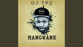 Provided to by horus music ltd mangwane · dj tpz ℗ 2018 bengatainment released on: 2018-02-23 mixer: andries pule producer: com...