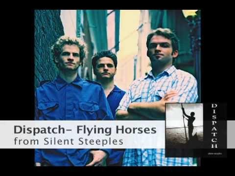 Dispatch - Flying Horses